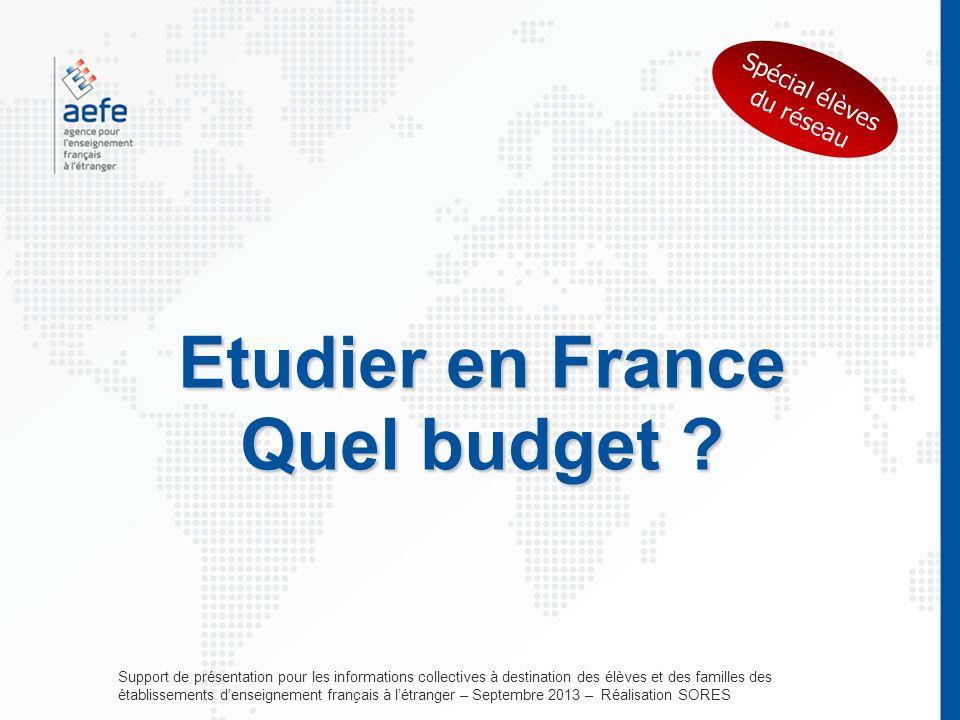 Etudier en France Quel budget .