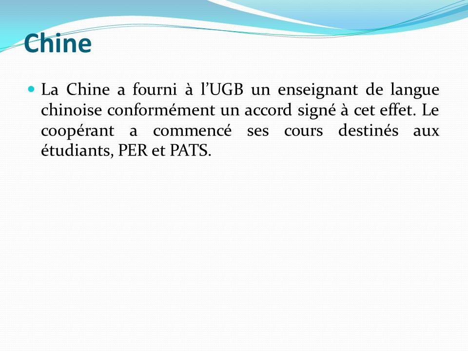 Chine La Chine a fourni à lUGB un enseignant de langue chinoise conformément un accord signé à cet effet. Le coopérant a commencé ses cours destinés a