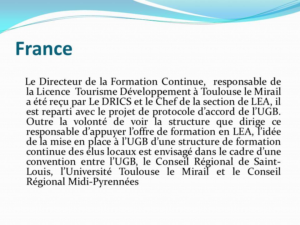 France Le Directeur de la Formation Continue, responsable de la Licence Tourisme Développement à Toulouse le Mirail a été reçu par Le DRICS et le Chef