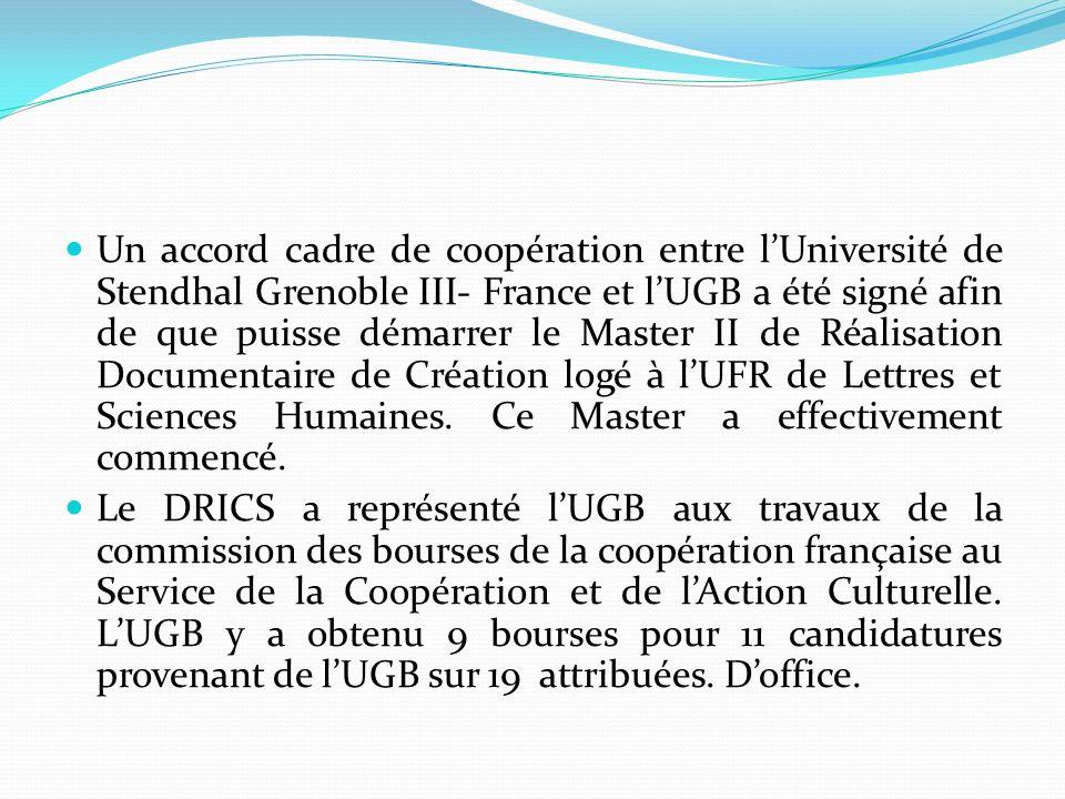 Un accord cadre de coopération entre lUniversité de Stendhal Grenoble III- France et lUGB a été signé afin de que puisse démarrer le Master II de Réal