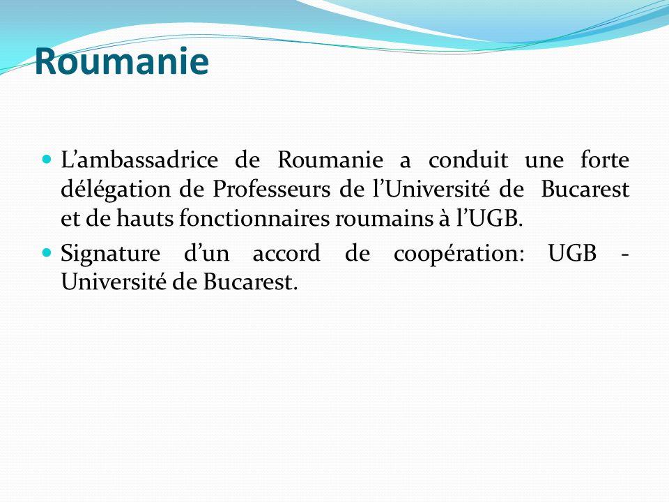 Roumanie Lambassadrice de Roumanie a conduit une forte délégation de Professeurs de lUniversité de Bucarest et de hauts fonctionnaires roumains à lUGB