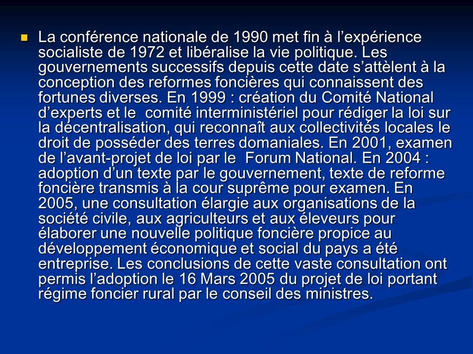 La conférence nationale de 1990 met fin à lexpérience socialiste de 1972 et libéralise la vie politique. Les gouvernements successifs depuis cette dat