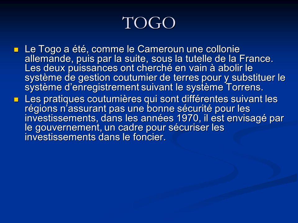 TOGO Le Togo a été, comme le Cameroun une collonie allemande, puis par la suite, sous la tutelle de la France.