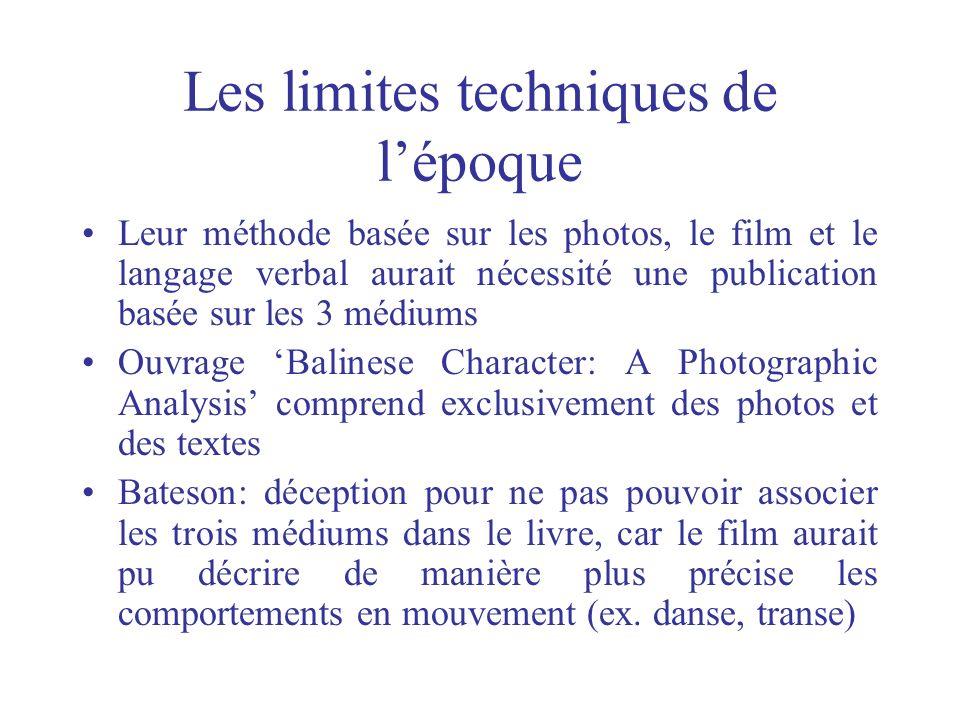 Les limites techniques de lépoque Leur méthode basée sur les photos, le film et le langage verbal aurait nécessité une publication basée sur les 3 méd