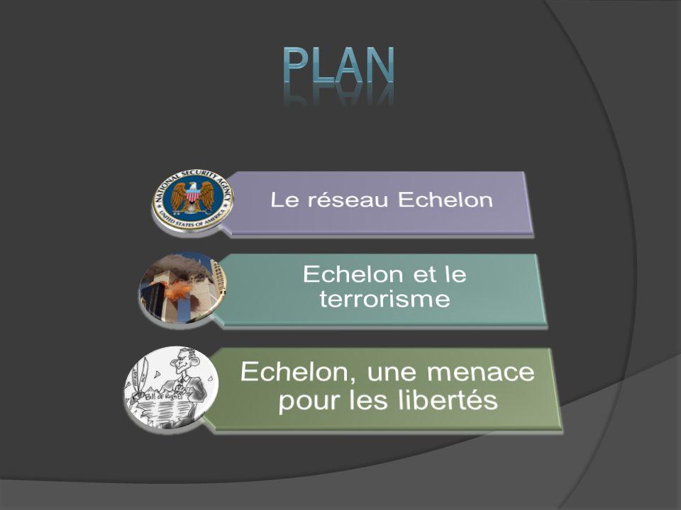 Échelon est un simple logiciel de traitement des écoutes téléphoniques utilisé par la NSA