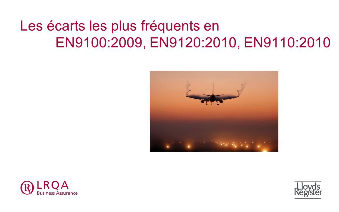 Les écarts les plus fréquents en EN9100:2009, EN9120:2010, EN9110:2010