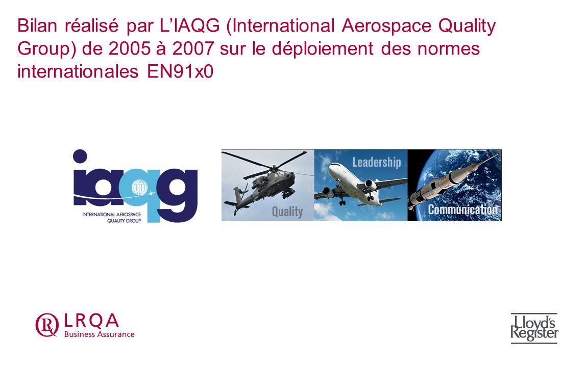 Bilan de la mise en oeuvre des normes EN91x0 en 2007 Les retards ont-il diminués .