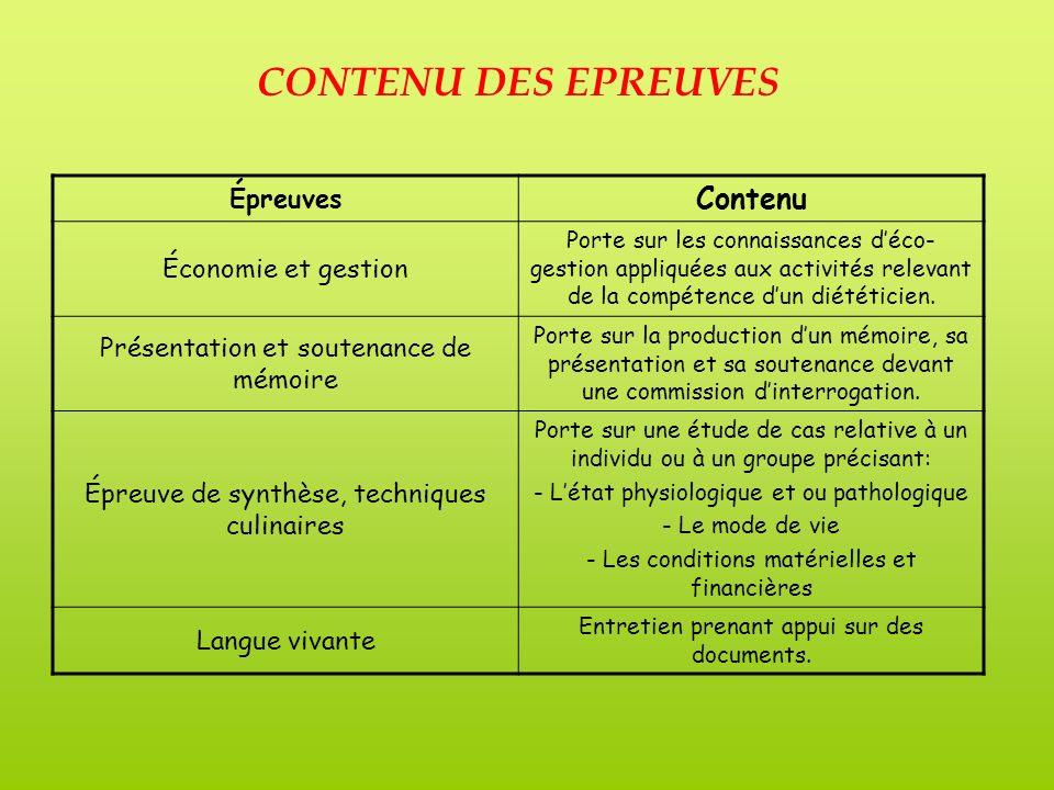 Épreuves Contenu Économie et gestion Porte sur les connaissances déco- gestion appliquées aux activités relevant de la compétence dun diététicien.