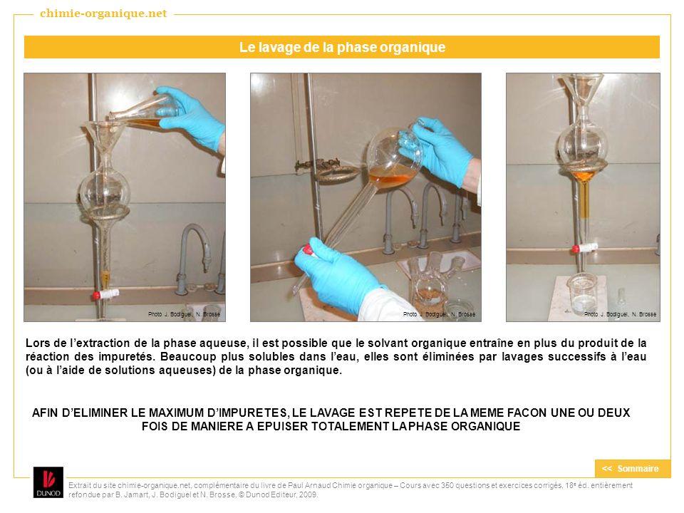 Lors de lextraction de la phase aqueuse, il est possible que le solvant organique entraîne en plus du produit de la réaction des impuretés. Beaucoup p