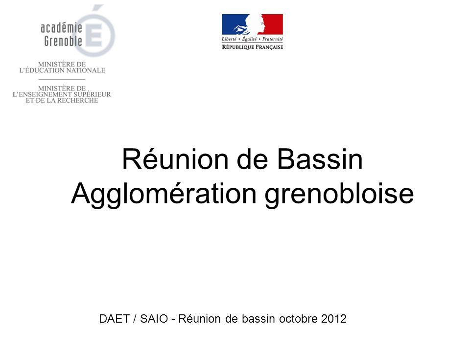 Réunion de Bassin Agglomération grenobloise DAET / SAIO - Réunion de bassin octobre 2012