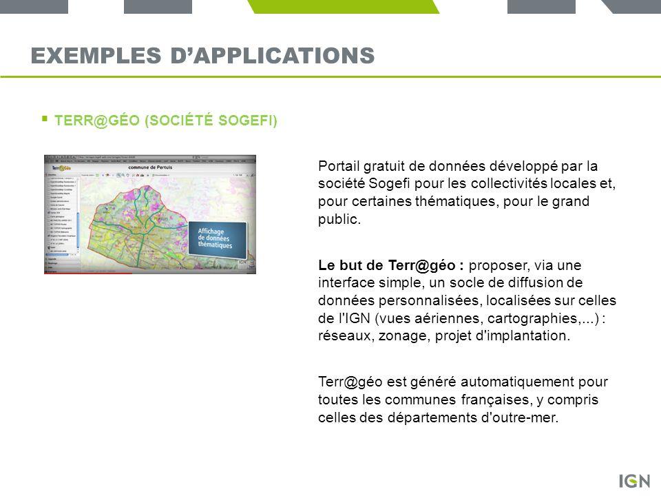TERR@GÉO (SOCIÉTÉ SOGEFI) Portail gratuit de données développé par la société Sogefi pour les collectivités locales et, pour certaines thématiques, po