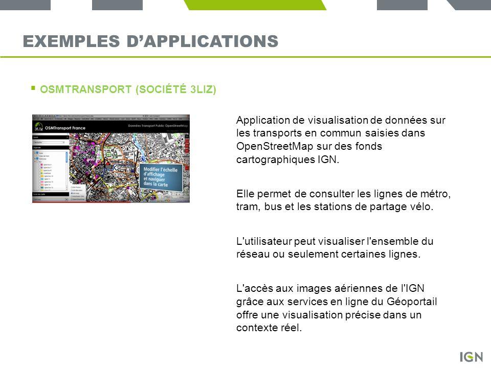 EXEMPLES DAPPLICATIONS OSMTRANSPORT (SOCIÉTÉ 3LIZ) Application de visualisation de données sur les transports en commun saisies dans OpenStreetMap sur