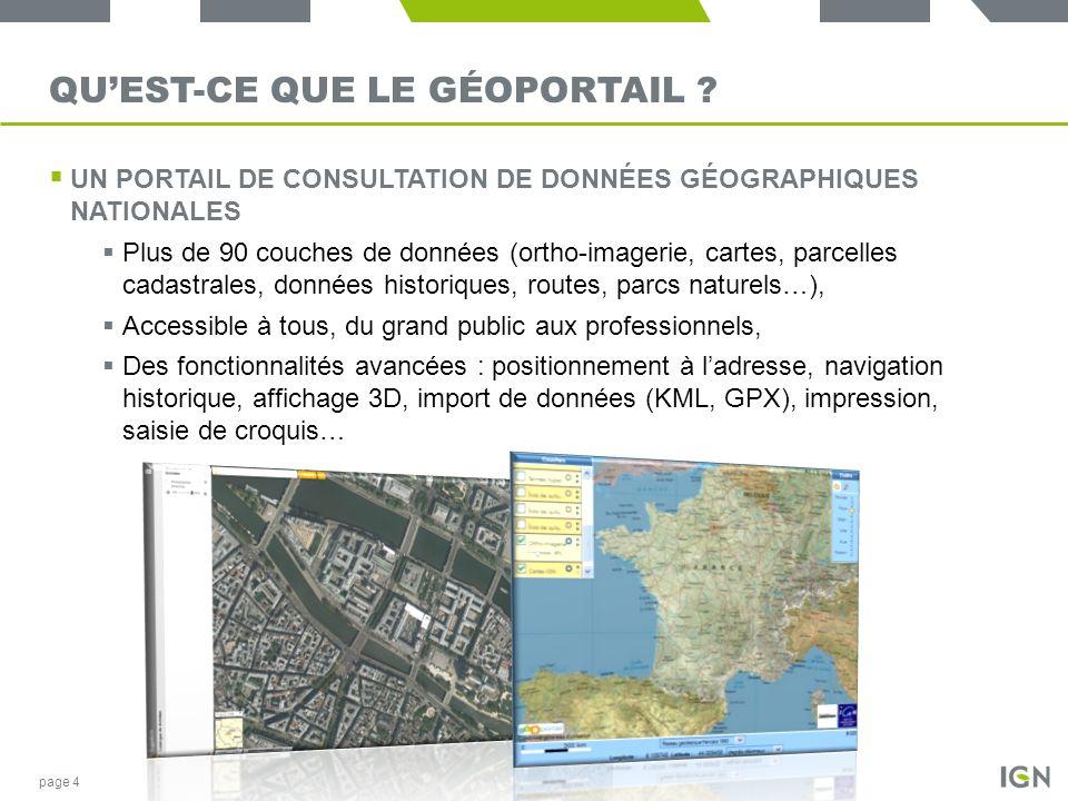 QUEST-CE QUE LE GÉOPORTAIL ? UN PORTAIL DE CONSULTATION DE DONNÉES GÉOGRAPHIQUES NATIONALES Plus de 90 couches de données (ortho-imagerie, cartes, par