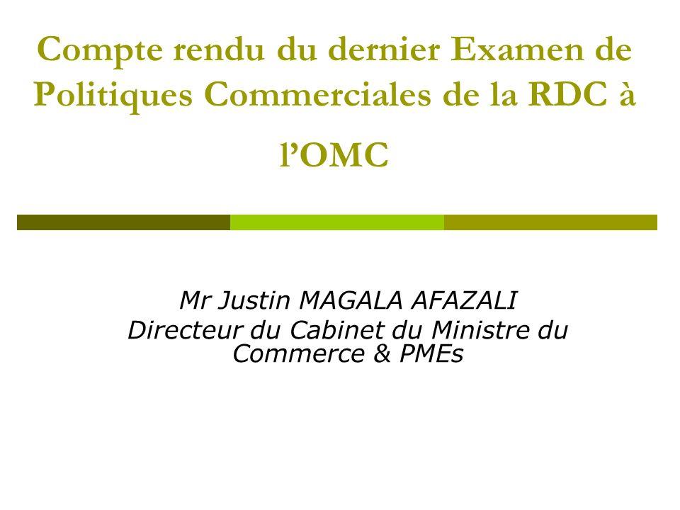 2 Les points de la Présentation (4) La politique commerciale de la RDC Les questions écrites des Membres de lOMC à la RDC Synthèse analytique des réponses et engagements pris dans le cadre de lEPC Les principales recommandations à lissue de lEPC
