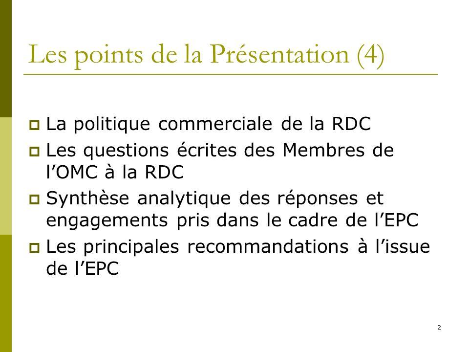 13 Synthèse analytique des réponses et engagements pris dans le cadre de lEPC Environnement économique Généralisation des tribunaux de commerce sur tout le territoire national Intégration de la politique commerciale dans le DSCRP en cours