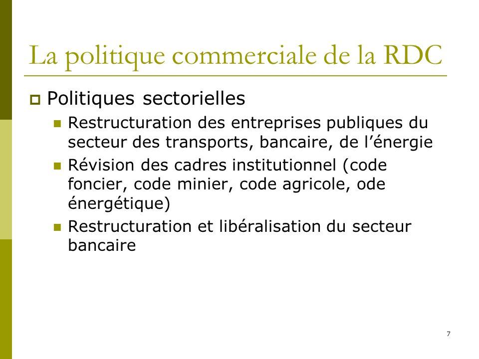 8 La politique commerciale de la RDC Participation au système commercial multilatéral La RDC est membre originel de l OMC Elle bénéficie dun TS&D au titre de PMA Elle bénéficie du régime Tout Sauf les Armes (TSA)