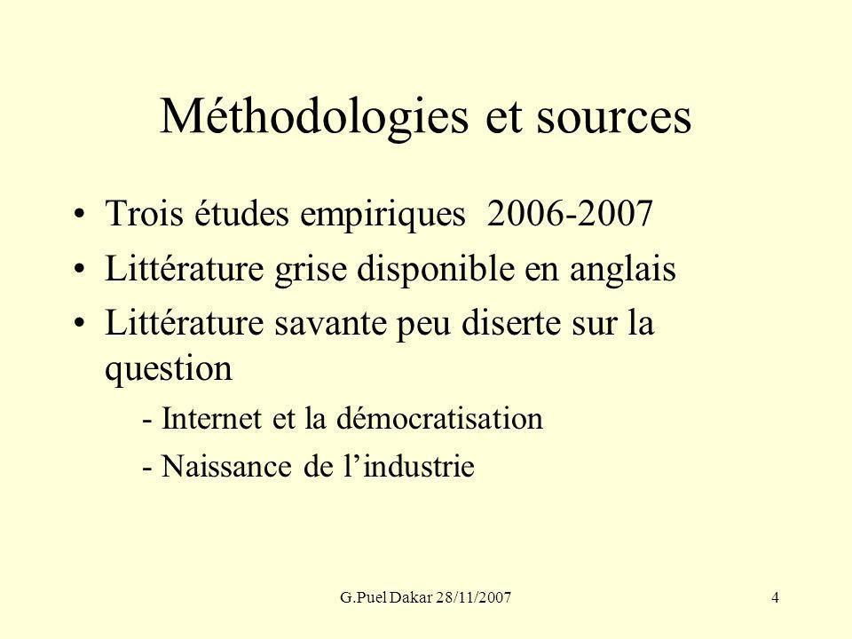 G.Puel Dakar 28/11/20074 Méthodologies et sources Trois études empiriques 2006-2007 Littérature grise disponible en anglais Littérature savante peu di