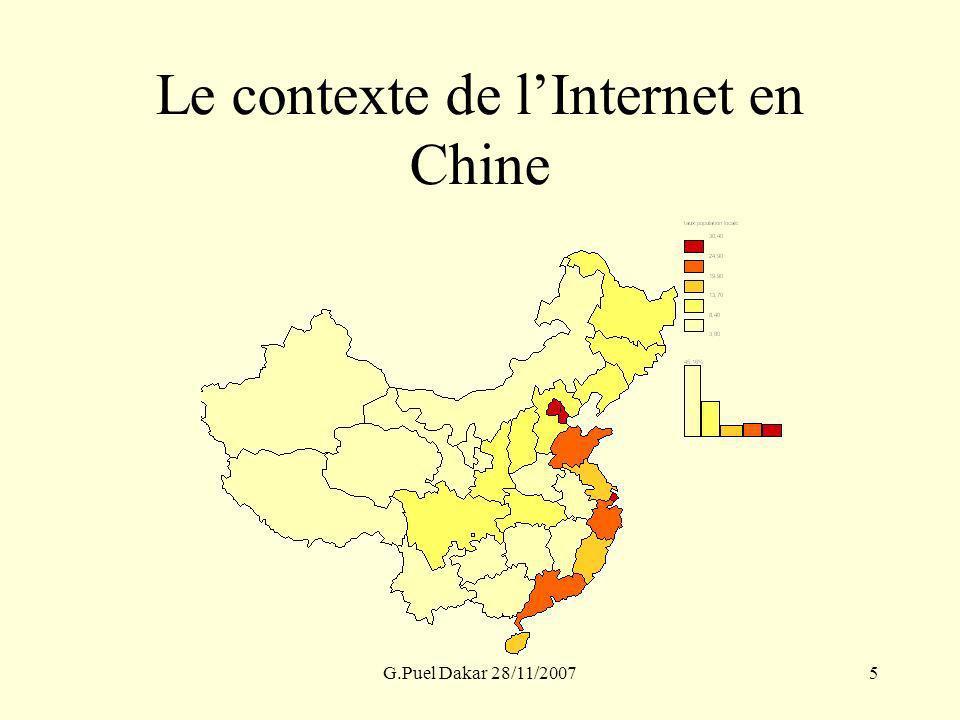 G.Puel Dakar 28/11/20075 Le contexte de lInternet en Chine