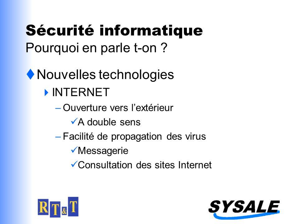 Sécurité informatique Pourquoi en parle t-on .