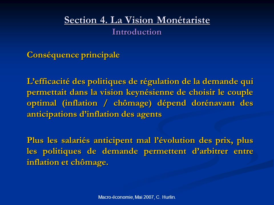 Macro-économie, Mai 2007, C.Hurlin. Section 4.