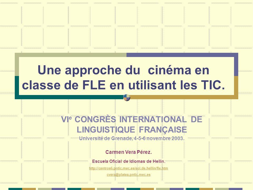 Une approche du cinéma en classe de FLE en utilisant les TIC.