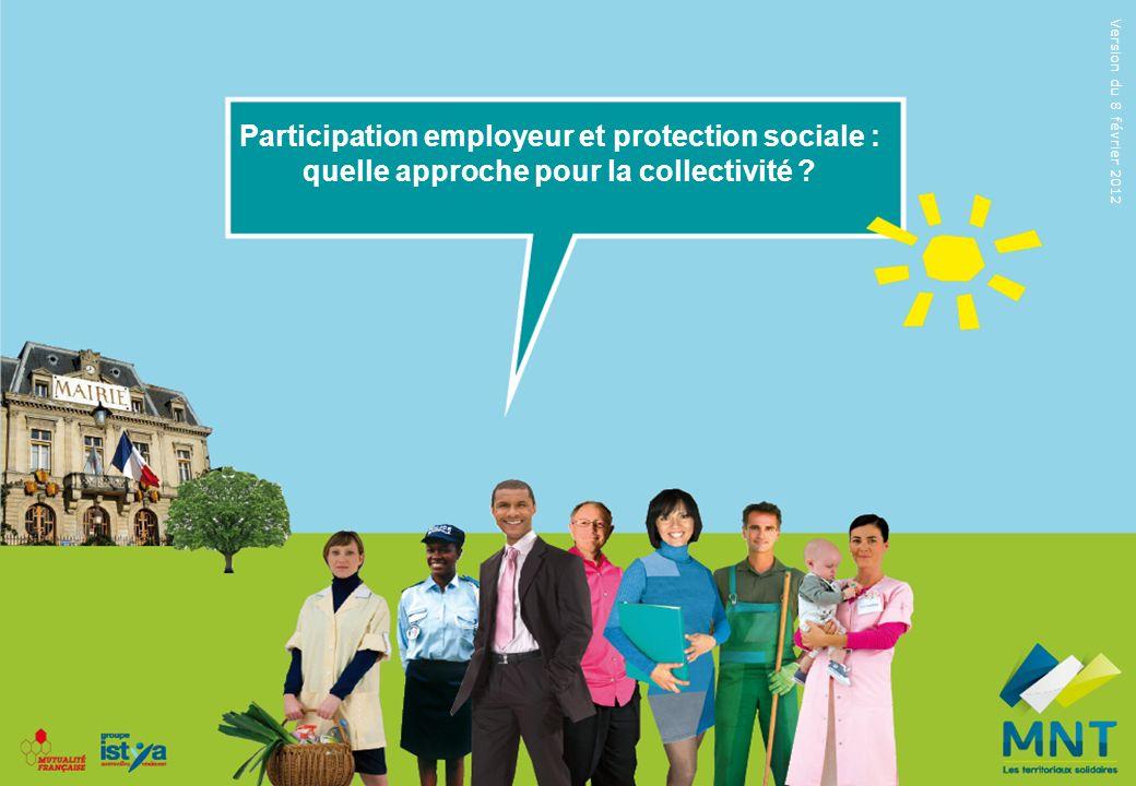 Participation employeur et protection sociale : quelle approche pour la collectivité .