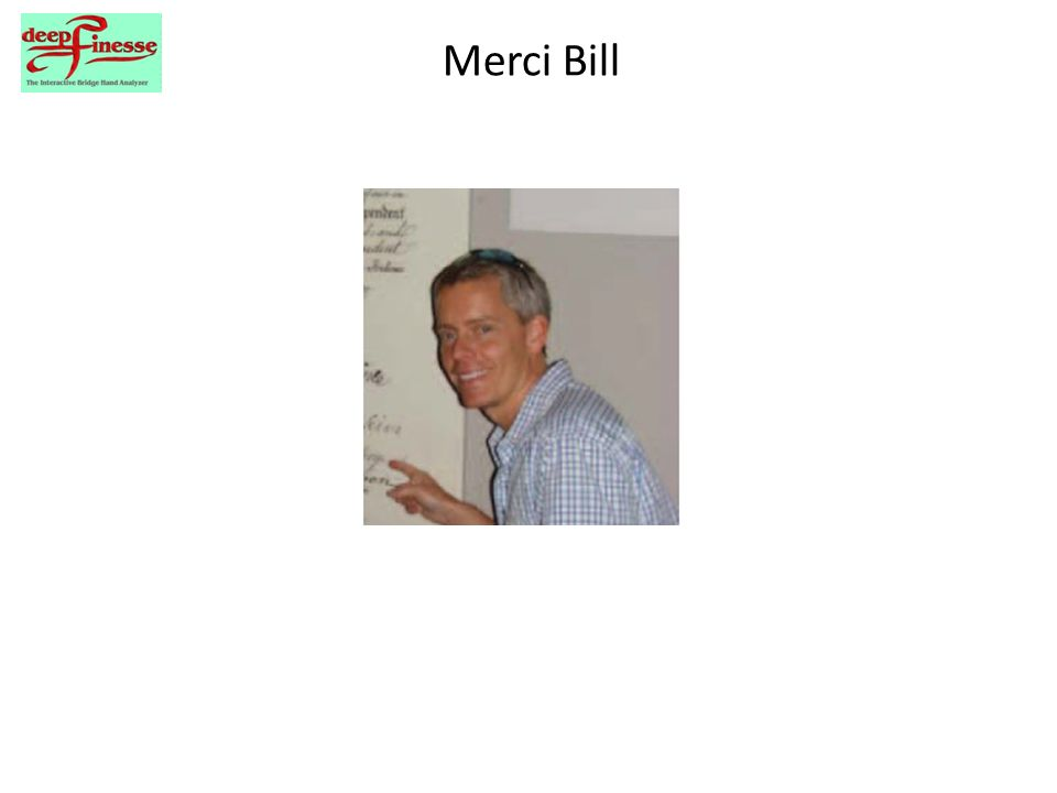 Merci Bill