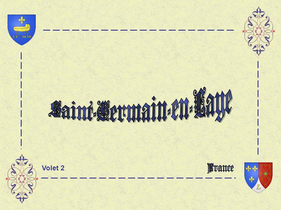 Informations prises sur le Net et à lOffice du Tourisme de Saint-Germain- en-Laye.