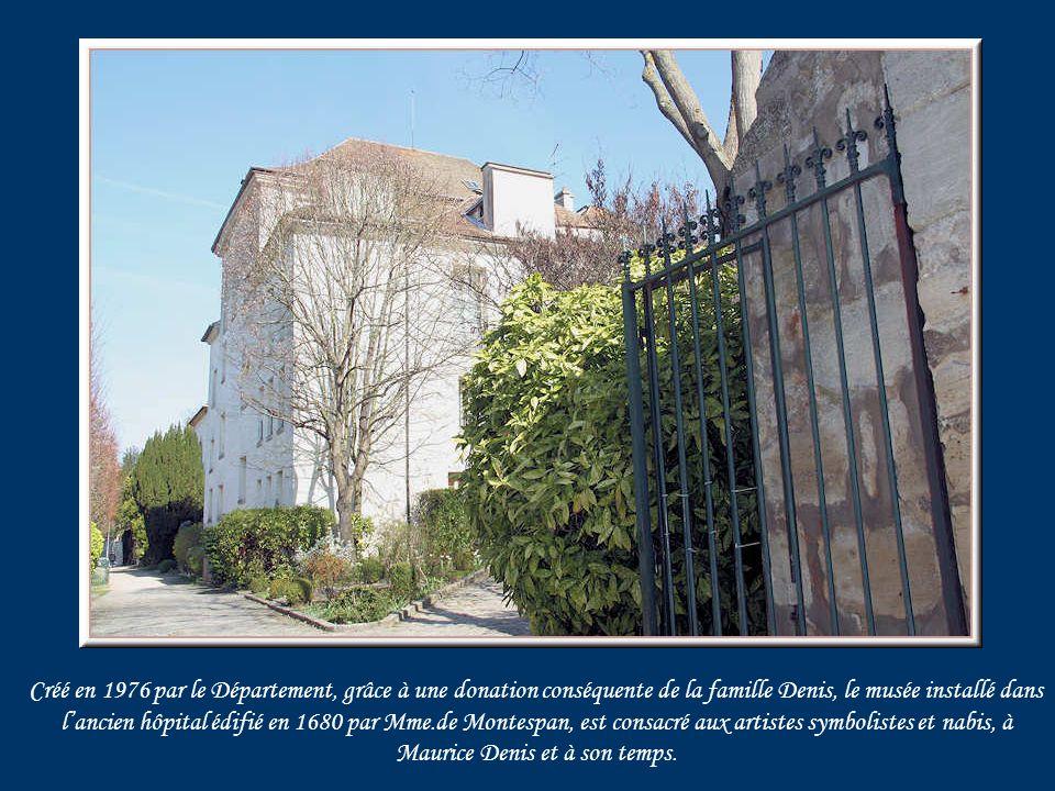 Le « Prieuré », ancienne demeure du peintre théoricien du groupe des Nabis, Maurice Denis.