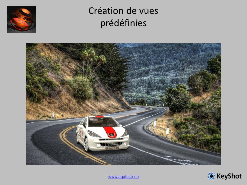 Création de vues prédéfinies www.agatech.ch
