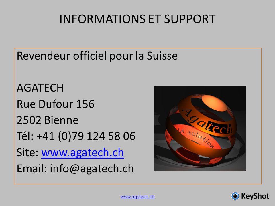 INFORMATIONS ET SUPPORT Revendeur officiel pour la Suisse AGATECH Rue Dufour 156 2502 Bienne Tél: +41 (0)79 124 58 06 Site: www.agatech.chwww.agatech.