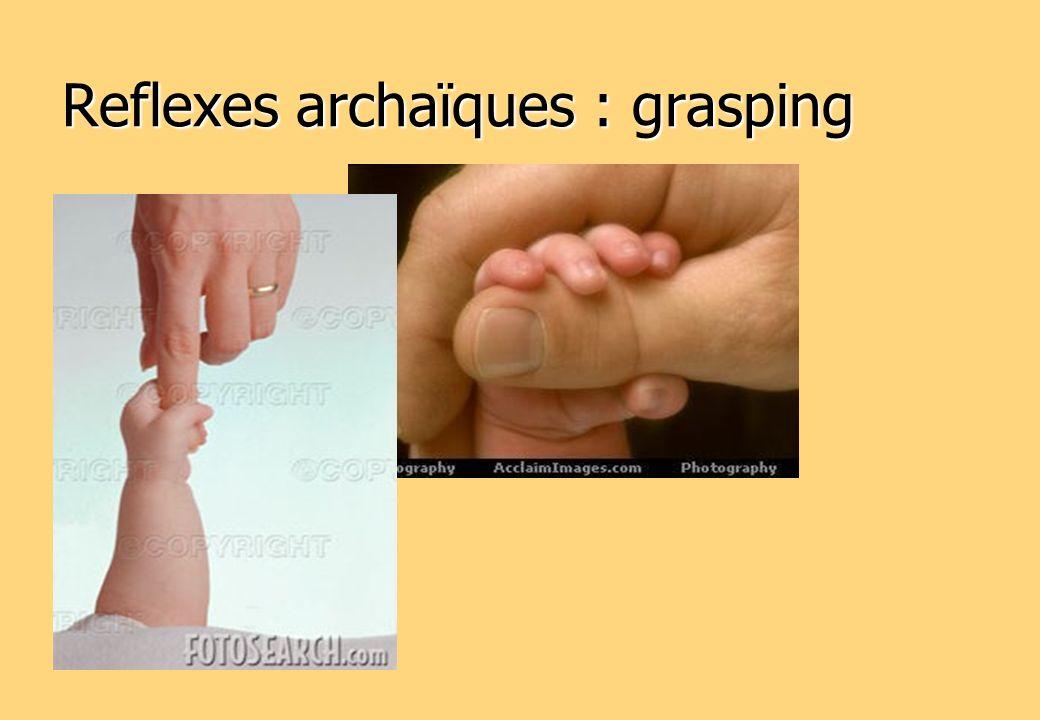 Reflexes archaïques : grasping