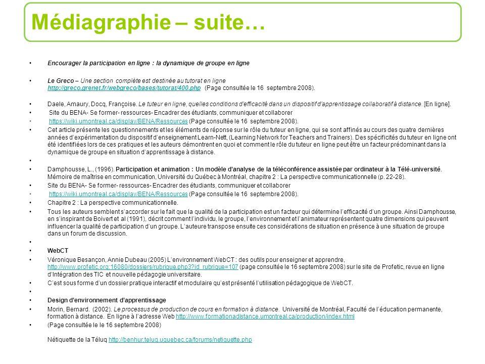 Encourager la participation en ligne : la dynamique de groupe en ligne Le Greco – Une section complète est destinée au tutorat en ligne http://greco.g