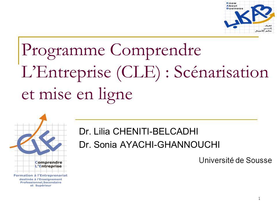 1 Programme Comprendre LEntreprise (CLE) : Scénarisation et mise en ligne Dr.