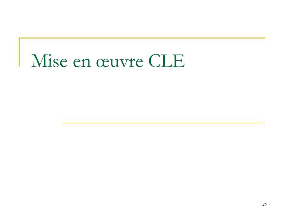 26 Mise en œuvre CLE