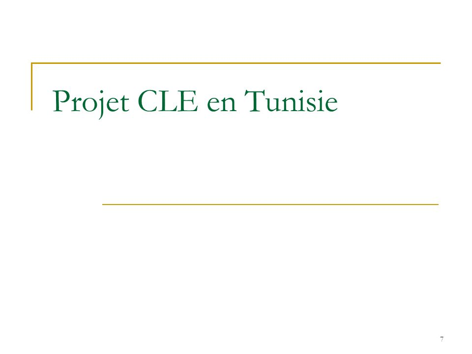 7 Projet CLE en Tunisie