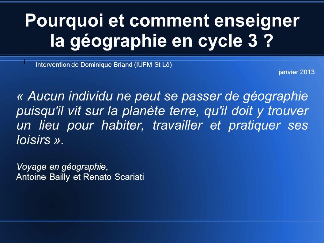 Pourquoi et comment enseigner la géographie en cycle 3 .