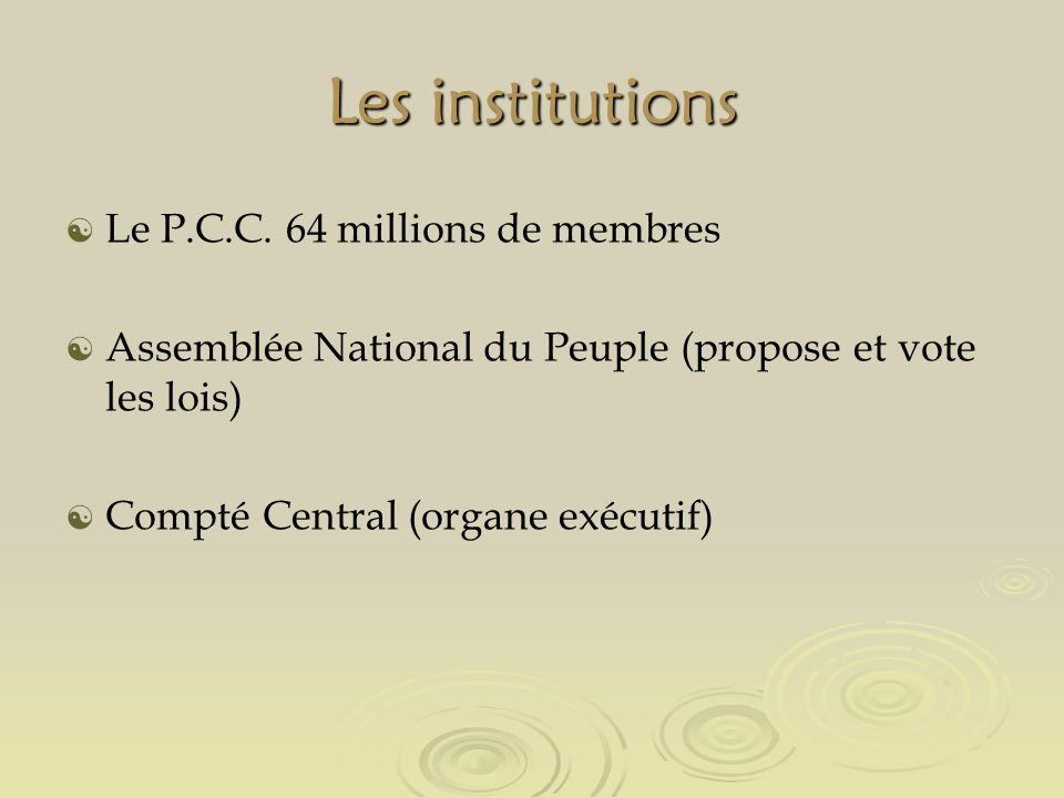 Les institutions Le P.C.C.