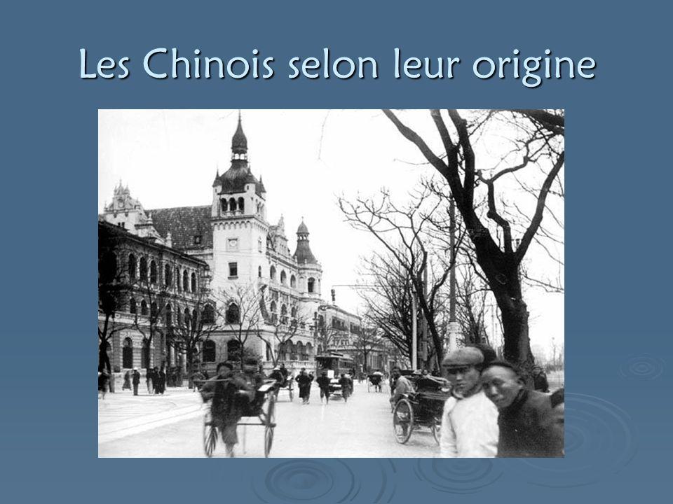 Les Chinois selon leur origine