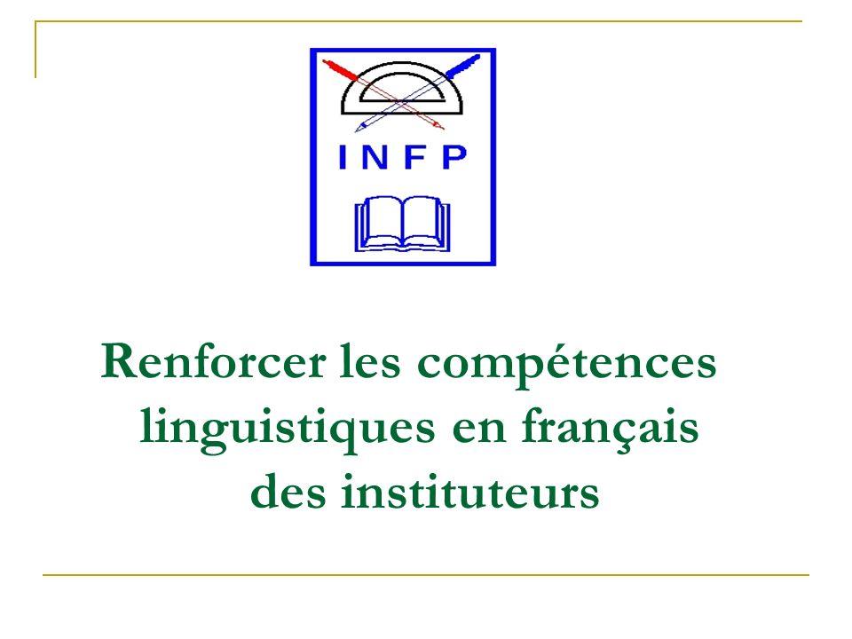 Renforcer les compétences linguistiques en français des instituteurs