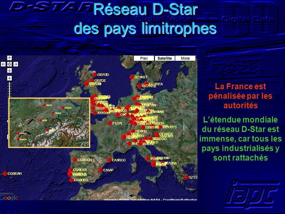 Réseau D-Star des pays limitrophes La France est pénalisée par les autorités Létendue mondiale du réseau D-Star est immense, car tous les pays industr