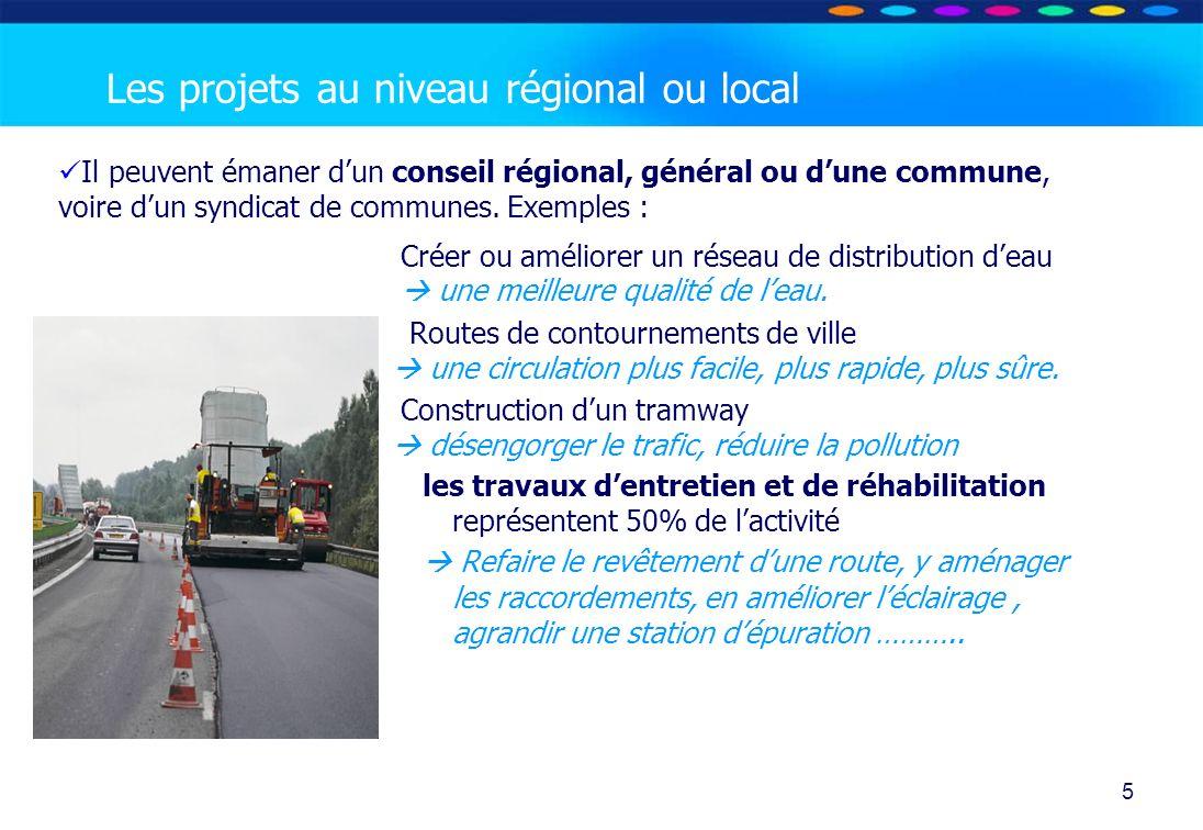 O PT IO 5 Il peuvent émaner dun conseil régional, général ou dune commune, voire dun syndicat de communes. Exemples : Créer ou améliorer un réseau de