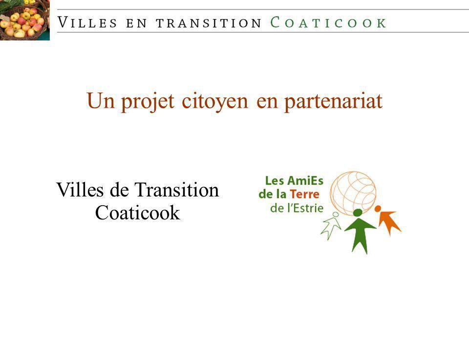 Un projet citoyen en partenariat Villes de Transition Coaticook