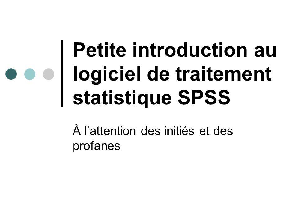 1 - Démarrer le programme SPSS Deux façons sous Windows : 1) un clic sur Démarrer et ensuite sur Programmes, puis on choisit SPSS pour Windows parmi la liste de programmes.