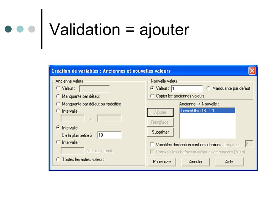 Validation = ajouter