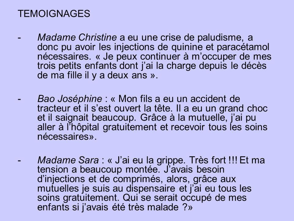 TEMOIGNAGES -Madame Christine a eu une crise de paludisme, a donc pu avoir les injections de quinine et paracétamol nécessaires.