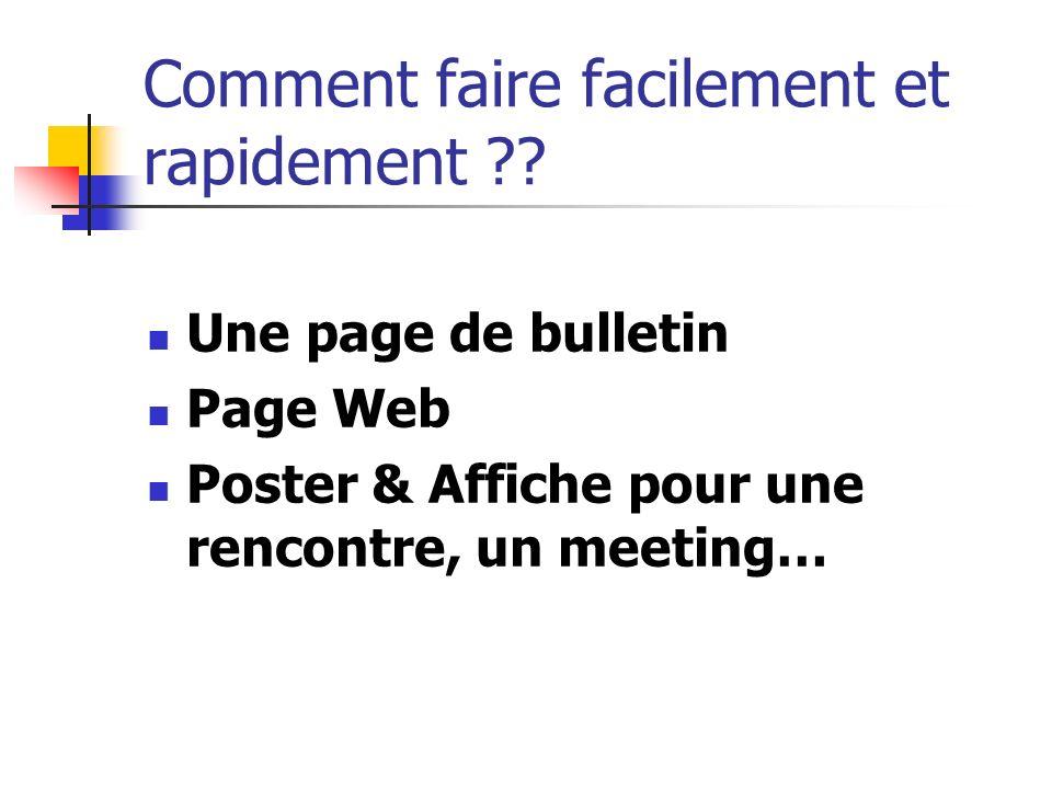 Comment faire facilement et rapidement ?? Une page de bulletin Page Web Poster & Affiche pour une rencontre, un meeting…