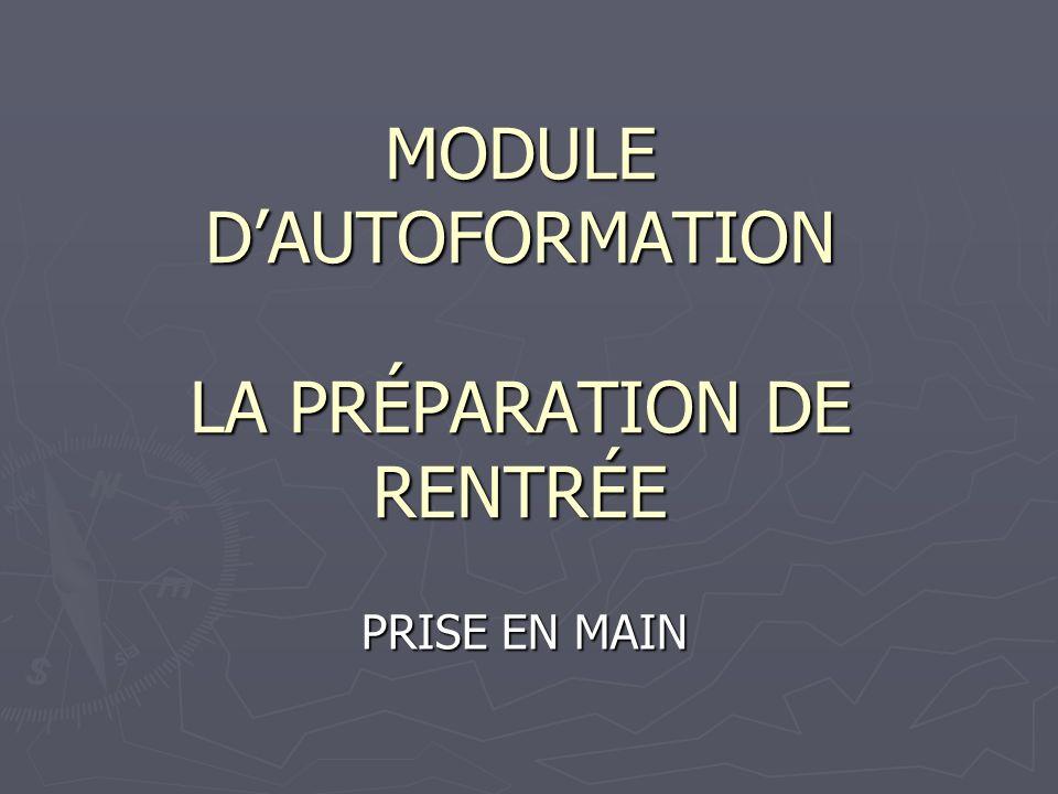 MODULE DAUTOFORMATION LA PRÉPARATION DE RENTRÉE PRISE EN MAIN
