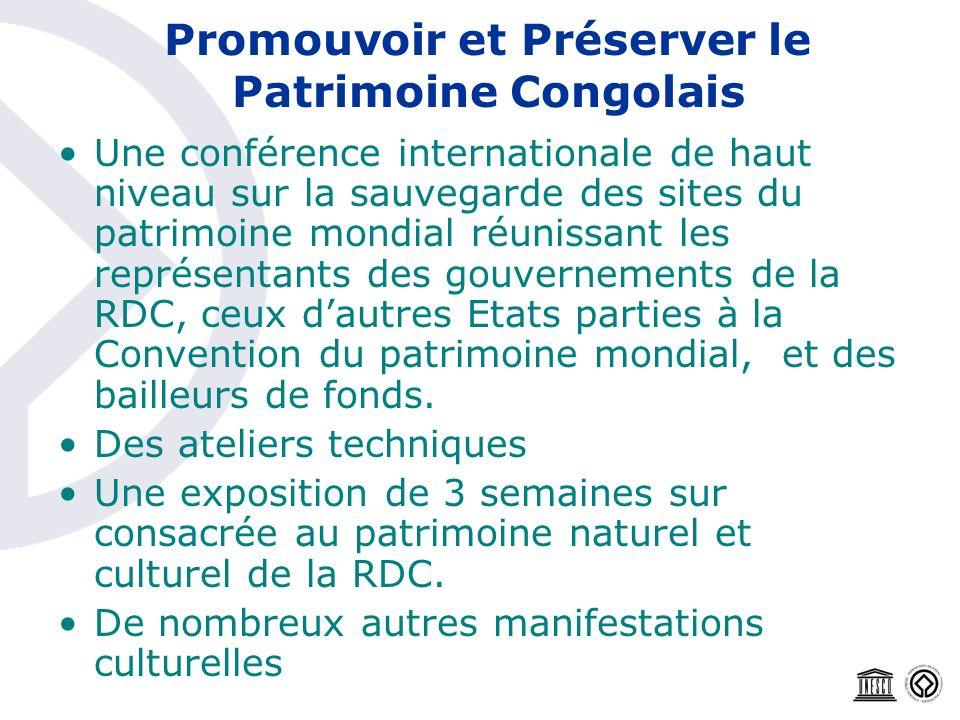 Promouvoir et Préserver le Patrimoine Congolais Une conférence internationale de haut niveau sur la sauvegarde des sites du patrimoine mondial réuniss