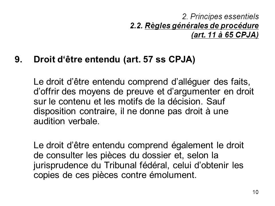 10 2.Principes essentiels 2.2. Règles générales de procédure (art.